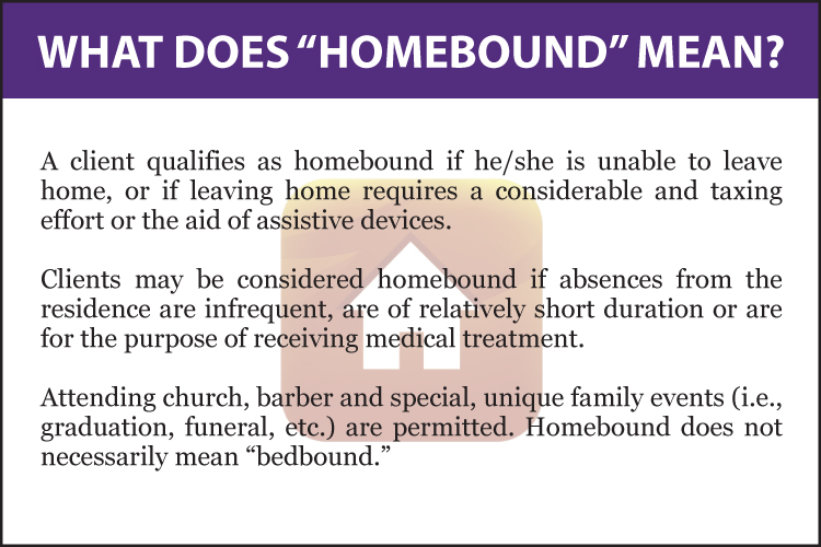 What Does Homebound Mean
